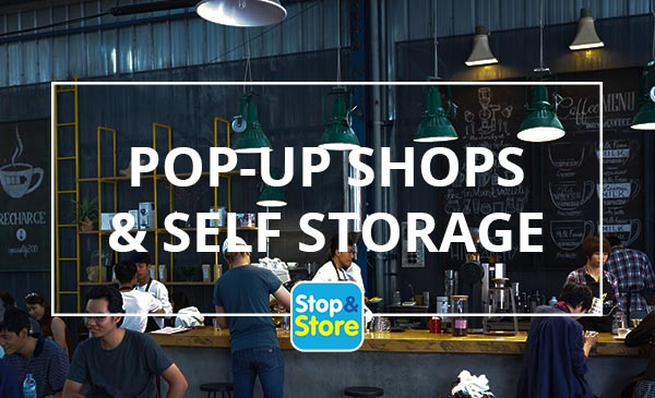 pop-up shops and self storage