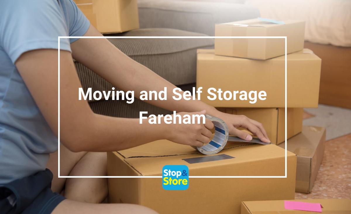 Moving and Self Storage Fareham