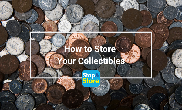 How to Store Your Collectibles - Self Storage