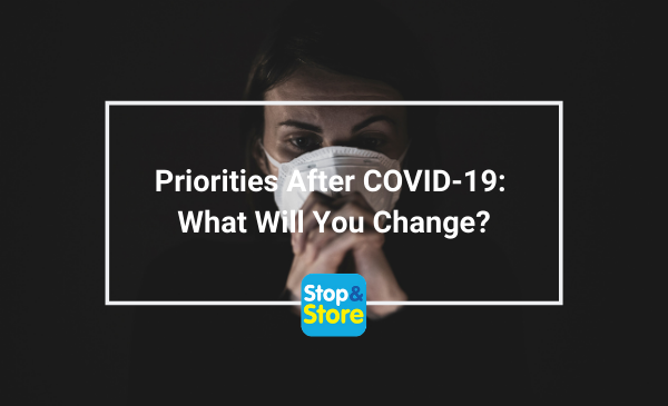 Priorities After COVID-19 What Will You Change