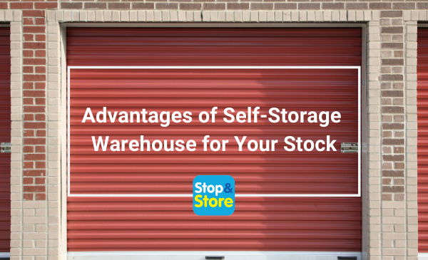Runcorn Self Storage Advantages of a Self-Storage Warehouse for Your Stock