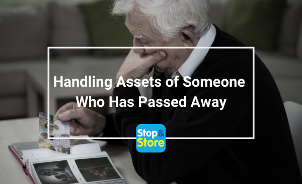 Storage Sutton in Ashfield Handling Assets of Someone who Has Passed Away