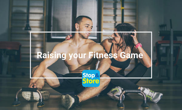 Storage Runcorn Raising your Fitness Game