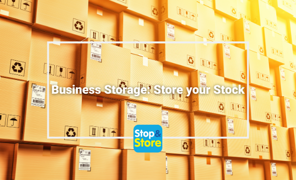 Business Storage Store your Stock Stop & Store Clacton
