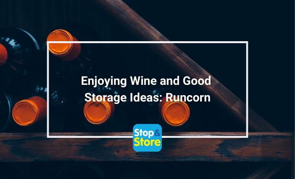 Enjoying Wine and Good Storage Ideas Runcorn