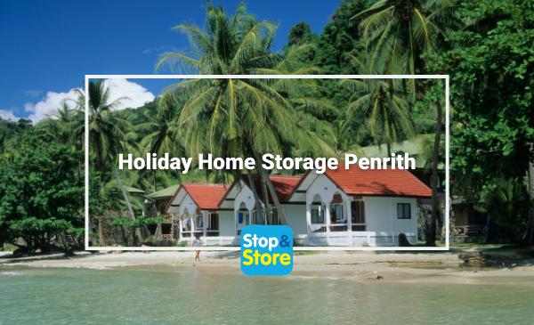 Holiday Home Storage Penrith