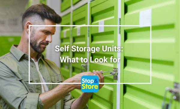 Self Storage Units What to Look for