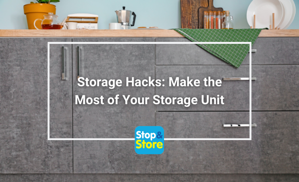 Storage Hacks Make the Most of Your Storage Unit