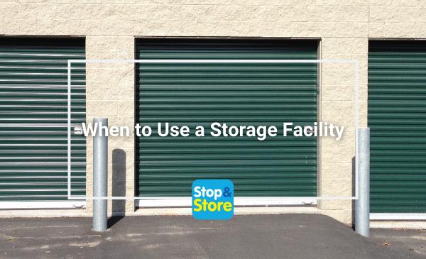 When to Use a Storage Facility - Fareham Storage Units