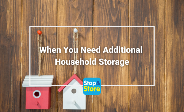 When You Need Additional Household Storage