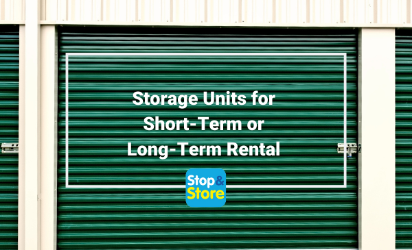 Self Storage Units for Short-Term or Long-Term Rental