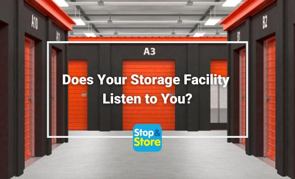 Does Your Storage Facility Listen to You Fareham Self Storage