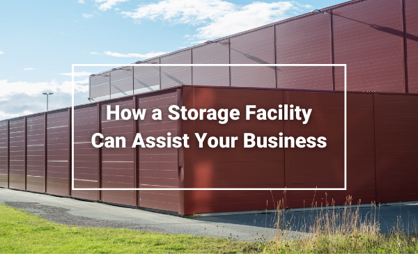 How a Storage Facility Can Assist Your Business - Fareham