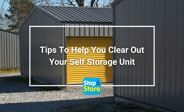 Tips To Help You Clear Out Your Self Storage Unit fareham